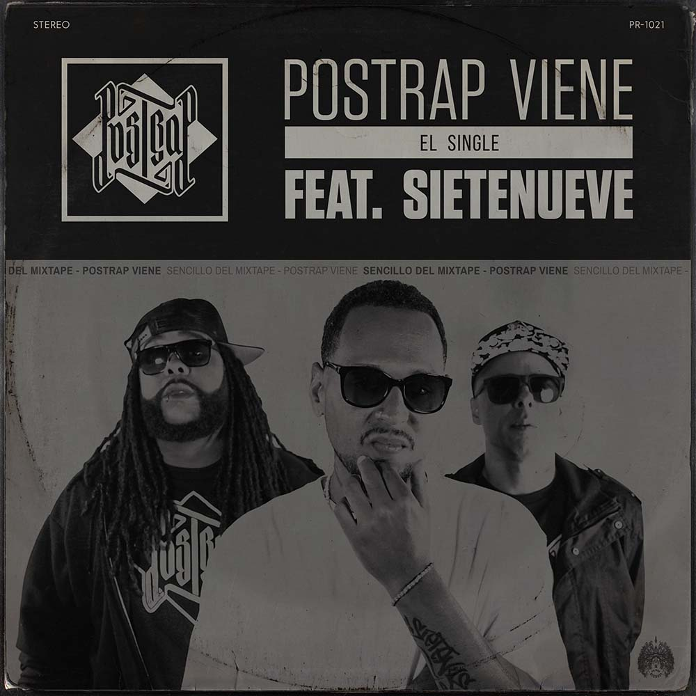 """POSTRAP Viene"" feat. SieteNueve [stream + download]"