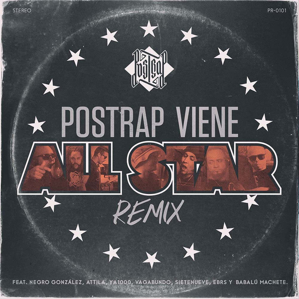POSTRAP Viene [All-Star Remix]